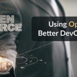 Open Source Better DevOps Outcomes