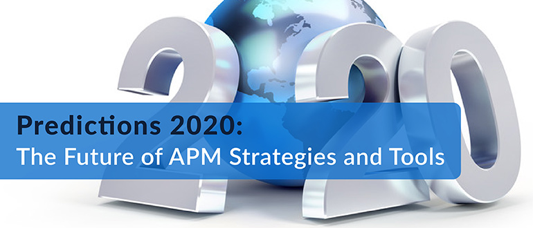 Predictions 2020: The Future of APM Strategies and Tools