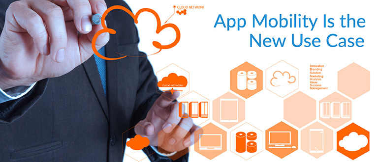 App Mobility Is the New Use Case