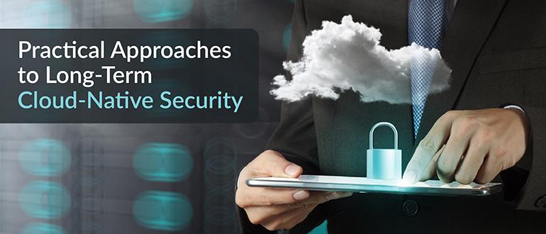 Long-Term Cloud-Native Security