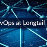 DevOps Longtail UX