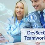 DevSecOps Requires Teamwork Success