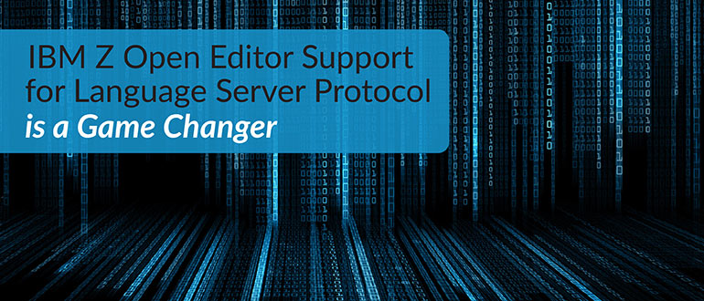 IBM Z Open Editor Support Language Server Protocol