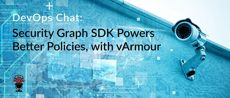 Security Graph SDK Powers Better Policies vArmour