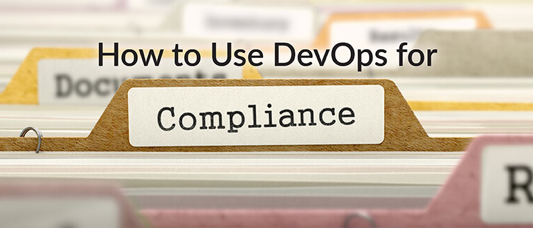 How to Use DevOps for Compliance