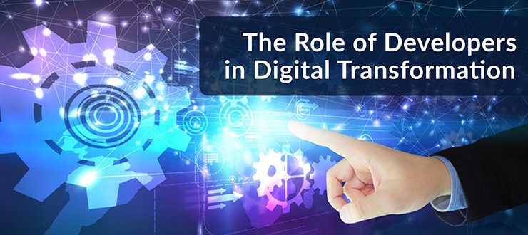 Developers Role Digital Transformation