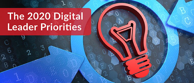 2020 Digital Leader Priorities