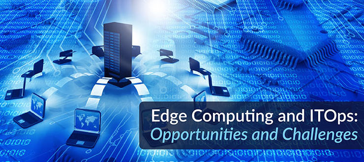 Edge Computing ITOps