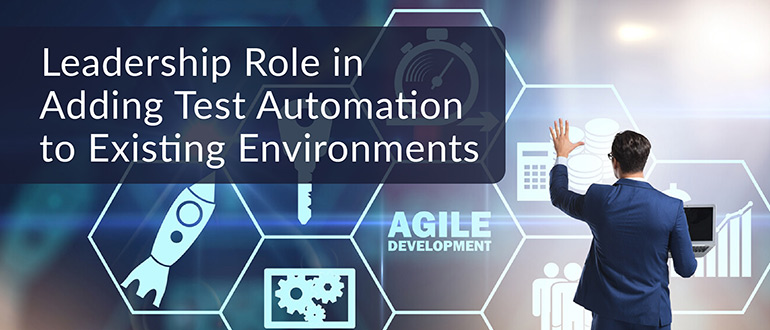 Adding Test Automation to Existing Environments