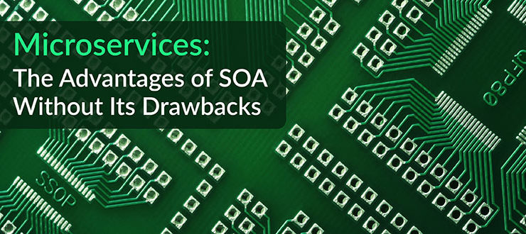 Microservices Advantages SOA