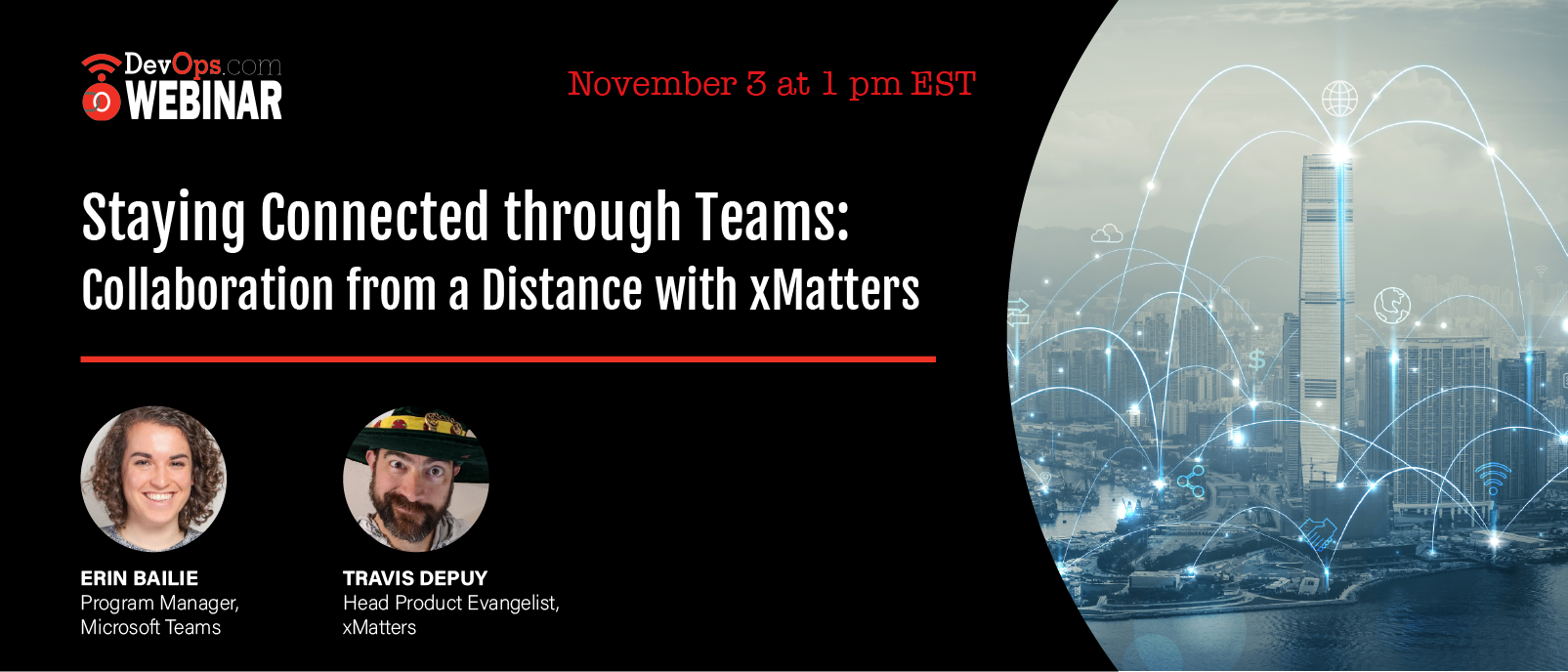 Staying Connected through Teams: Collaboration from a Distance with xMatters