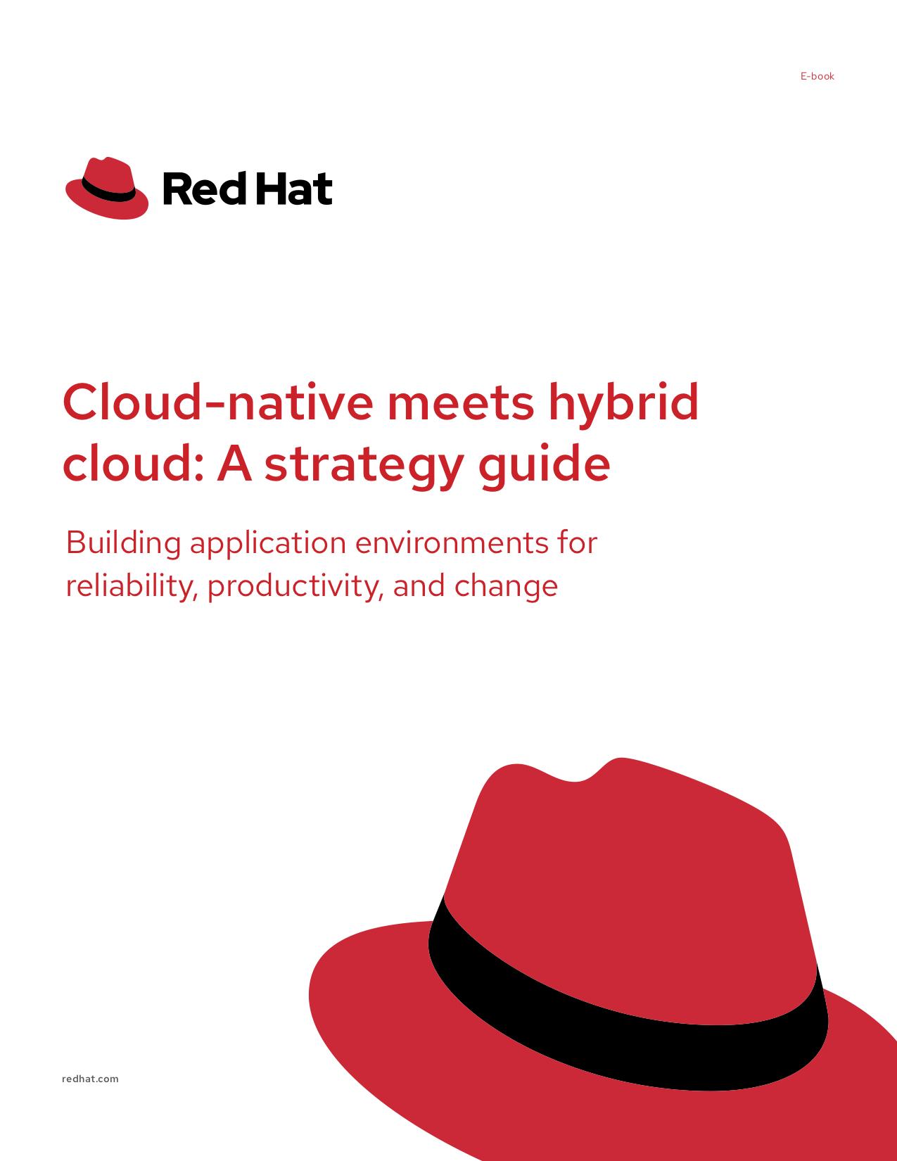 Cloud-Native Meets Hybrid Cloud: A Strategy Guide