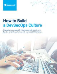 How to Build a DevSecOps Culture