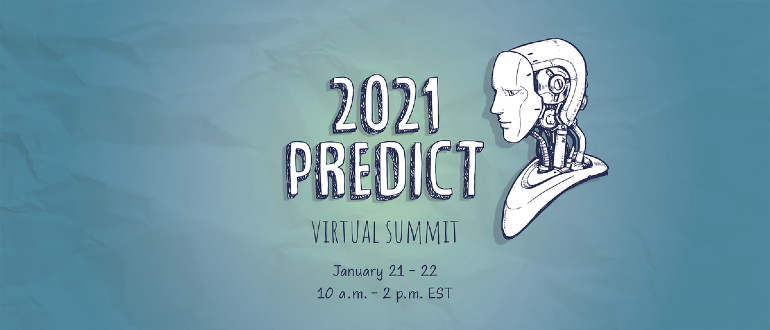 Predict 2021: What Does the Future Hold?