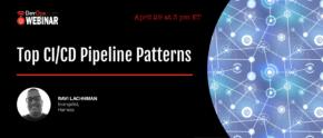Top CI/CD Pipeline Patterns