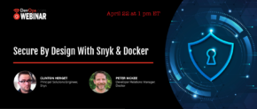 Secure By Design With Snyk & Docker