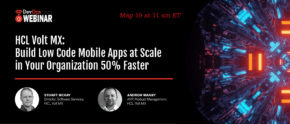 HCL Volt MX: Build Low Code Mobile Apps at Scale in Your Organization 50% Faster