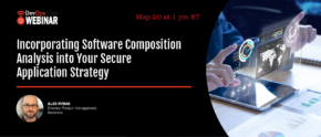 Incorporating Software Composition Analysis into Your Secure Application Strategy