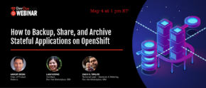 How to Backup, Share, and Archive Stateful Applications on OpenShift