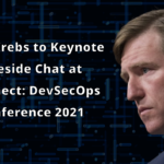 Christopher Krebs - DevOps Connect - DevSecOps - RSA Conference 2021 - Cybersecurity - Department of Homeland Security