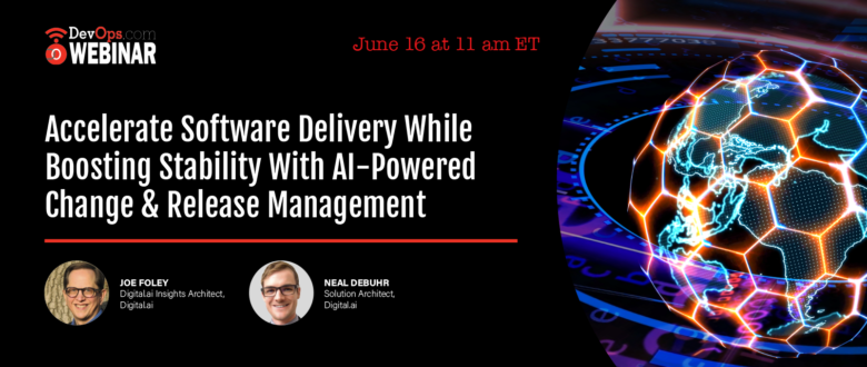 Accelerate Software Delivery While Boosting Stability With AI-Powered Change & Release Management