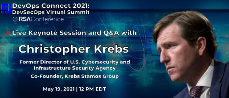 Christopher Krebs - DevOps Connect - RSAC - RSA Conference