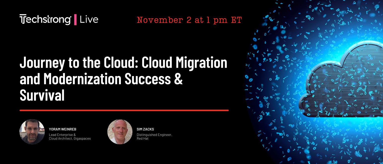 Journey to the Cloud: Cloud Migration and Modernization Success & Survival