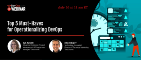 Top 5 Must-Haves for Operationalizing DevOps