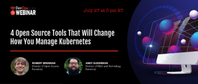 4 Open Source Tools That Will Change How You Manage Kubernetes