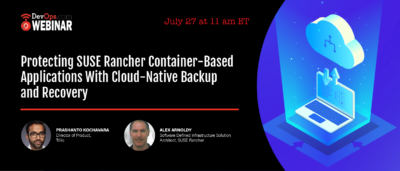 Protecting SUSE Rancher Container-Based Applications With Cloud-Native Backup and Recovery