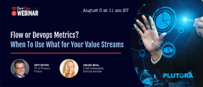 Flow or DevOps Metrics? When to Use What for Your Value Streams