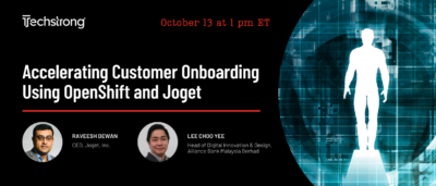 Accelerating Customer Onboarding Using OpenShift and Joget