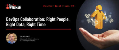 DevOps Collaboration: Right People, Right Data, Right Time