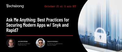 Ask Me Anything: Best Practices for Securing Modern Apps w/ Snyk and Rapid7