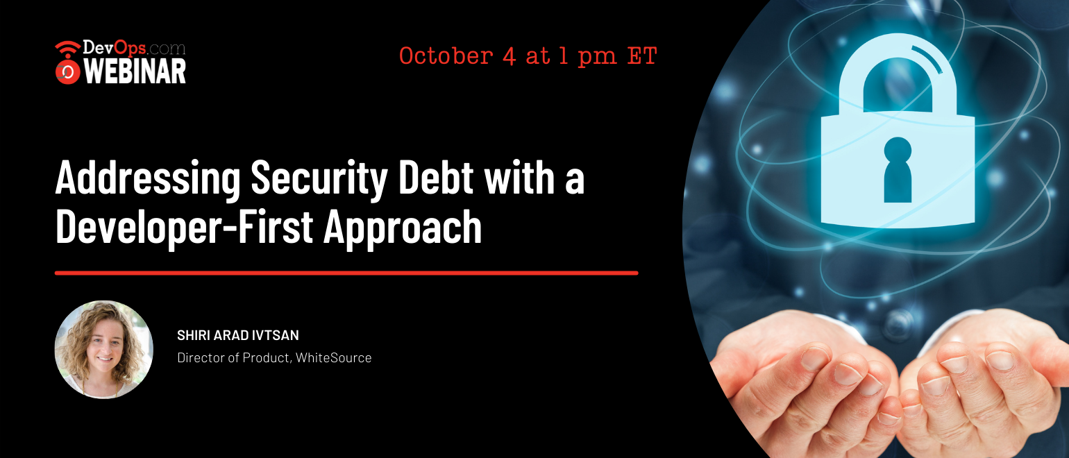 Addressing Security Debt with a Developer-First Approach