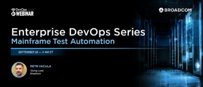 Enterprise DevOps Series: Mainframe Test Automation