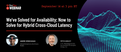 We've Solved for Availability; Now to Solve for Hybrid Cross-Cloud Latency