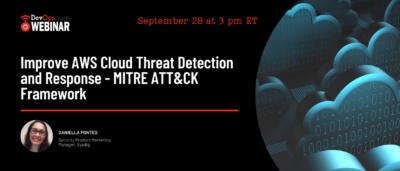 Improve AWS Cloud Threat Detection and Response - MITRE ATT&CK Framework