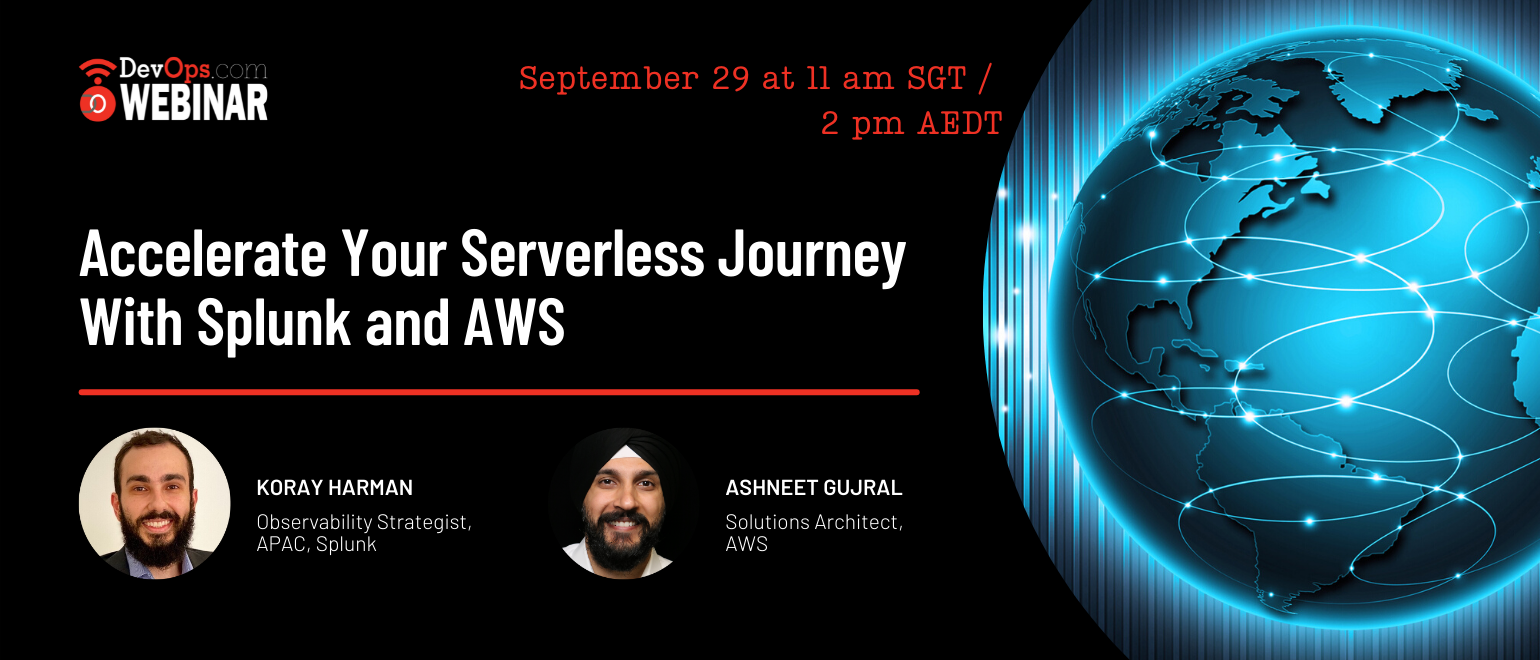 Accelerate Your Serverless Journey With Splunk and AWS