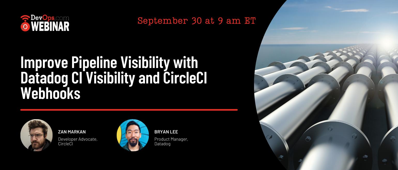 Improve Pipeline Visibility with Datadog CI Visibility and CircleCI Webhooks