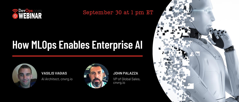 How MLOps Enables Enterprise AI